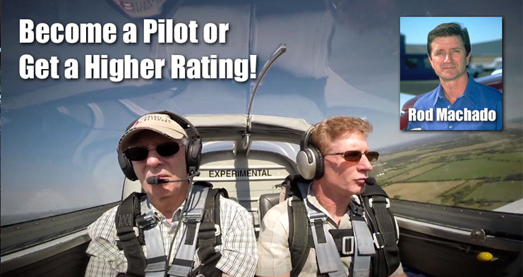 Flight Training with Rod Machado - Learn to Fly, Become a Pilot